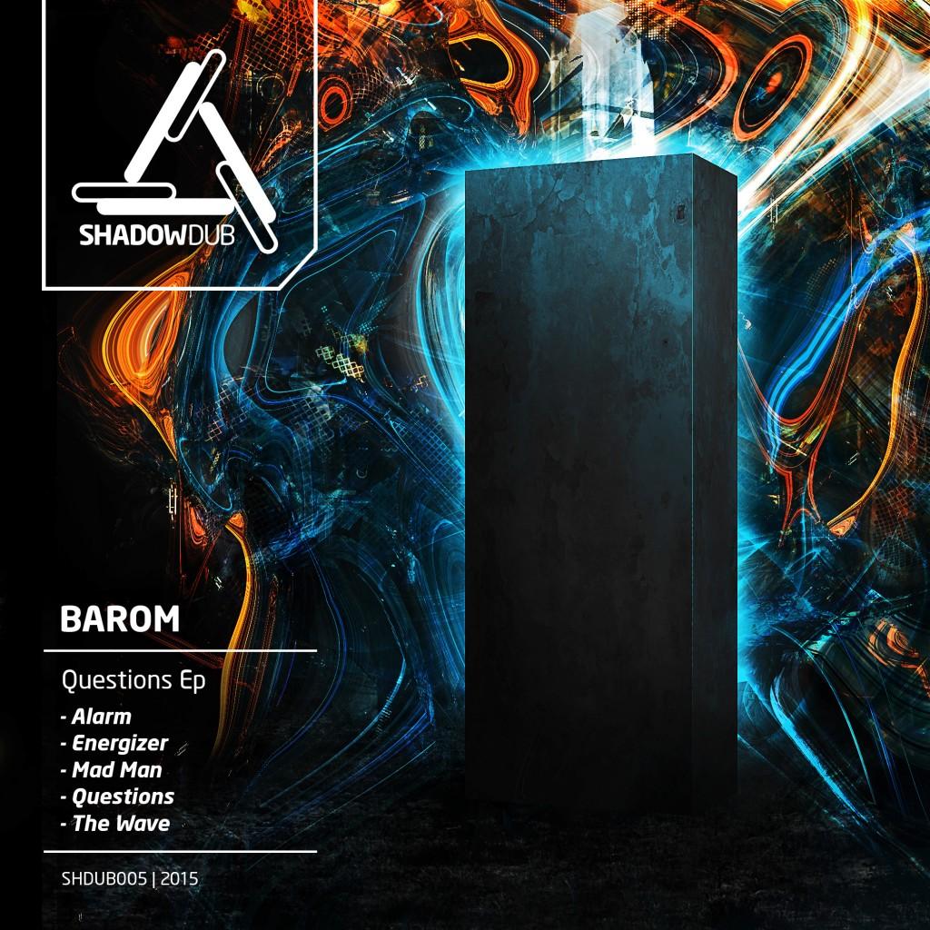 BAROM Questions EP SHDUB005
